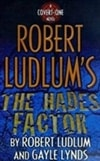 Robert Ludlum's The Hades Factor | Ludlum, Robert (and Lynds, Gayle) | Signed First Edition Trade Paper Book
