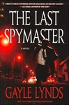 Last Spymaster, The | Lynds, Gayle | Signed First Edition Book