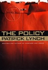 Lynch, Patrick - Policy, The (First Edition)