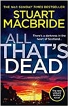 All That's Dead | MacBride, Stuart | Signed First Edition UK Book