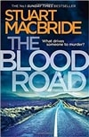 Blood Road, The | MacBride, Stuart | Signed First Edition UK Book
