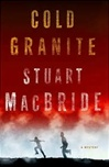 Cold Granite | MacBride, Stuart | Signed First Edition Book