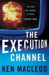 Execution Channel, The | MacLeod, Ken | Signed First Edition Book