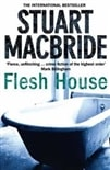 Flesh House | MacBride, Stuart | Signed First Edition UK Book