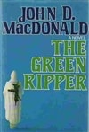 MacDonald, John D. | Green Ripper, The | Book Club Edition