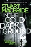 MacBride, Stuart | In The Cold Dark Ground | Signed First Edition Book
