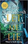 Let Me Lie | Mackintosh, Clare | Signed First Edition UK Book