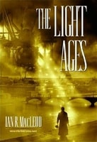 Light Ages, The | MacLeod, Ian R. | Signed First Edition Book