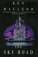 Sky Road, The | MacLeod, Ken | Signed First Edition UK Book