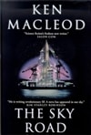 Sky Road, The | MacLeod, Ken | First Edition Book