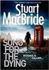 Song for the Dying | MacBride, Stuart | Signed First Edition UK Book