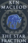 Star Fraction, The | MacLeod, Ken | Signed First Edition Book