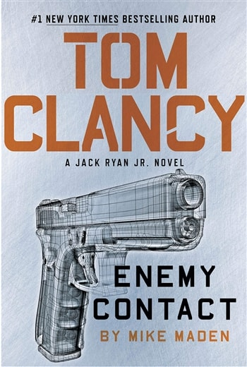 Enemy Contact by Mike Maden (as Tom Clancy)