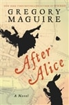 After Alice | Maguire, Gregory | Signed First Edition Book