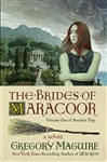 Maguire, Gregory | Brides of Maracoor, The | Signed First Edition Book