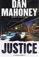 Justice | Mahoney, Dan | Signed First Edition Book