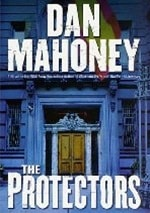 Protectors, The | Mahoney, Dan | Signed First Edition Book