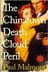 Malmont, Paul - Chinatown Death Cloud Peril (First Edition)