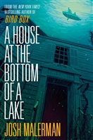 Malerman, Josh | House at the Bottom of a Lake, A | Signed First Edition Trade Paper Book