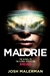 Malerman, Josh | Malorie | Signed First Edition Copy