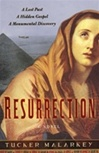 Malarkey, Tucker - Resurrection (First Edition)
