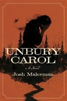 Unbury Carol | Malerman, Josh | Signed First Edition Book