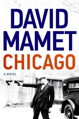 Chicago by David Mamet