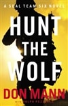 Hunt the Wolf | Mann, Don | Signed First Edition Book