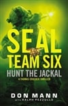 Seal Team Six: Hunt the Jackal by Don Mann | Signed First Edition Book