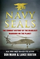 Mann, Don | Navy Seals: The Combat History of the Deadliest Warriors on the Planet | Signed First Edition Copy