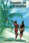 Trouble in Trinidad | Manchee, William | Signed First Edition Thus Trade Paper Book