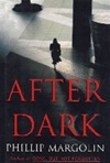 After Dark | Margolin, Phillip | Signed First Edition Book