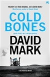 Mark, David | Cold Bones | Signed UK Edition Book