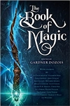 Book of Magic, The | Dozois, Gardner (Editor) | Signed First Edition Book