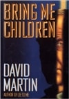 Bring Me Children | Martin, David | Signed First Edition Book