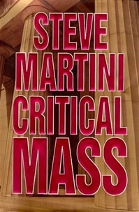 Critical Mass | Martini, Steve | Signed First Edition Book