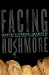 Martin, David | Facing Rushmore | First Edition Book
