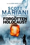Forgotten Holocaust, The | Mariani, Scott | Signed 1st Edition Thus UK Trade Paper Book