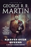 Martin, George R.R. | Knaves Over Queens: A Wild Cards Novel | Signed First Edition Copy