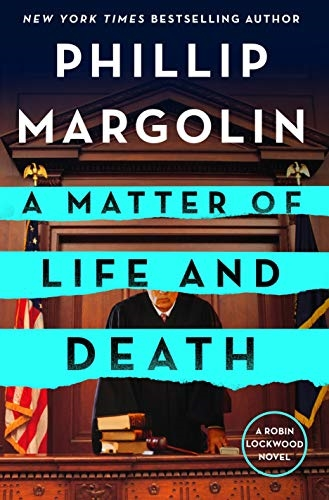 A Matter of Life and Death by Phillip Margolin