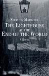 Marlowe, Stephen - Lighthouse at the End of the World, (First Edition)