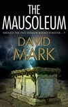 Mark, David | The Mausoleum | Signed UK Edition Book