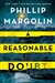 Margolin, Phillip | Reasonable Doubt, A | Signed First Edition Copy