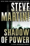 Shadow of Power | Martini, Steve | Signed First Edition Book