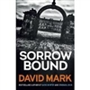Sorrow Bound | Mark, David | Signed First Edition UK Book