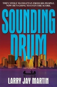 Sounding Drum | Martin, Larry Jay | Signed First Edition Book