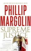 Supreme Justice | Margolin, Phillip | Signed First Edition Book