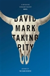 Taking Pity | Mark, David | Signed First Edition Book