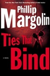 Ties That Bind | Margolin, Phillip | Signed First Edition Book