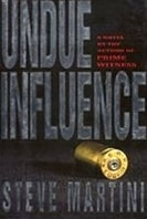 Undue Influence | Martini, Steve | Signed First Edition Book
